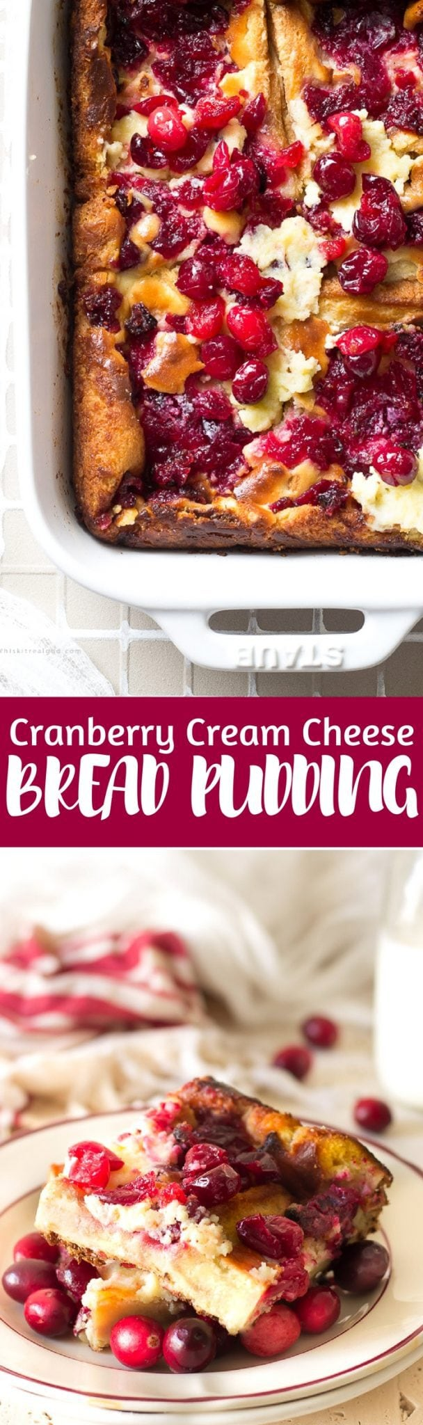 Cranberries and rich sweet cream cheese smothered in a custardy creamy bread pudding. It's a perfect Christmas breakfast or dessert!
