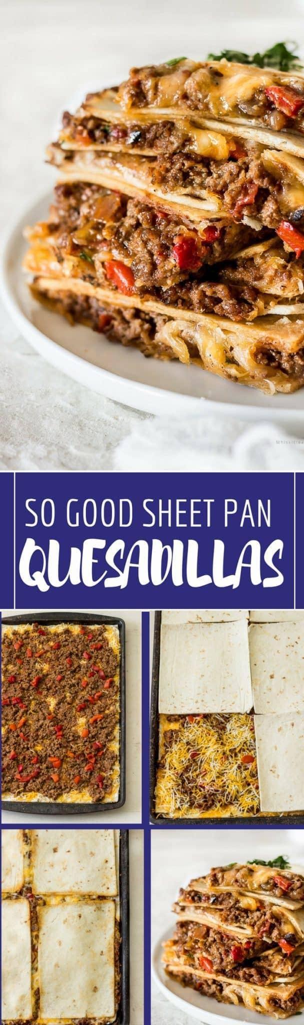 Quesadillas (Sheet Pan Quesadilla recipe)