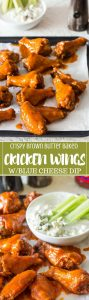 Crispy brown butter baked buffalo wings with blue cheese dip