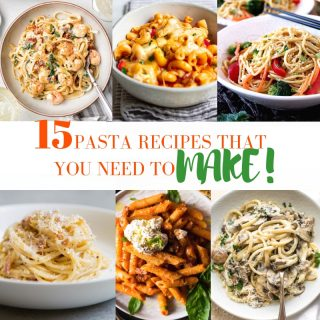 PASTA RECIPES YOU NEED MAKE